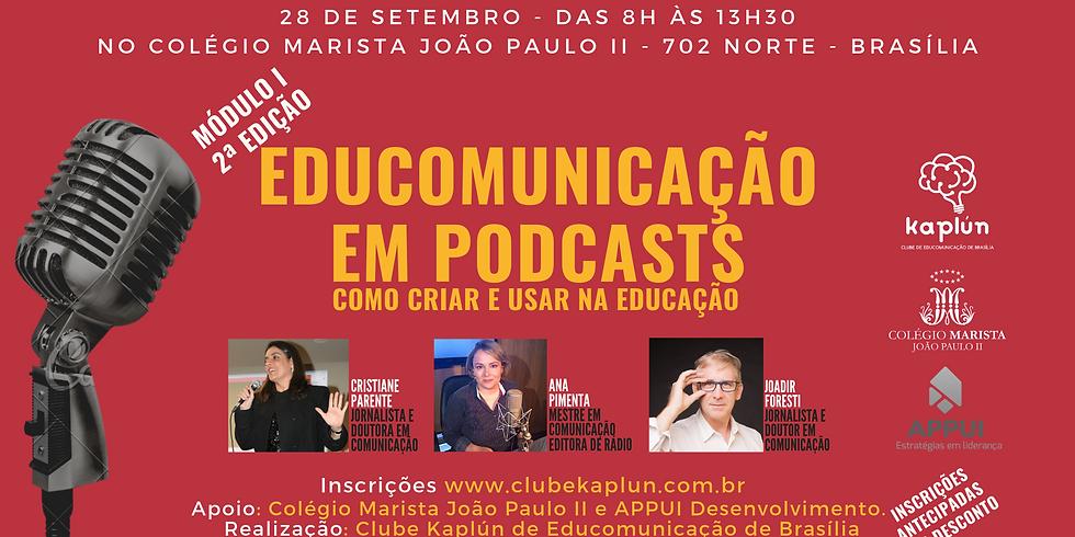 Curso 'Educomunicação e prática em podcast' - Módulo I (2ª Edição)
