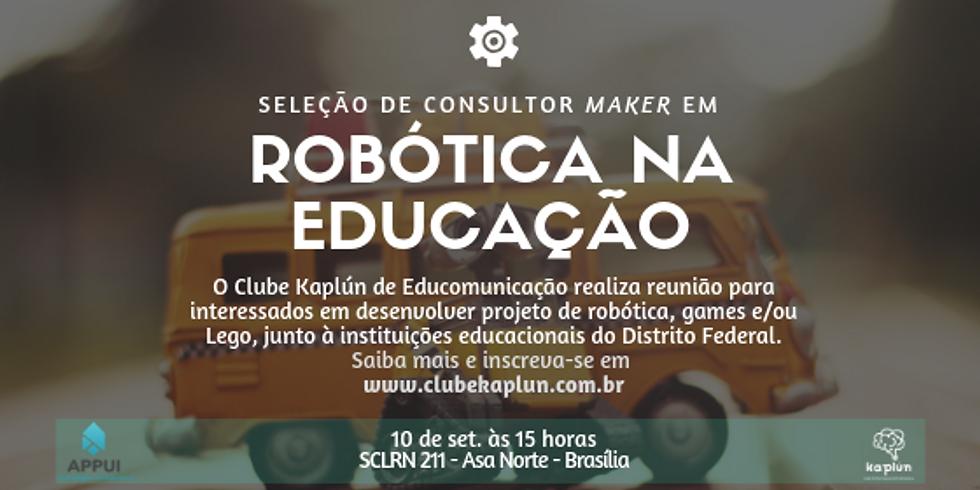 Seleção de consultor maker em 'Robótica na Educação'