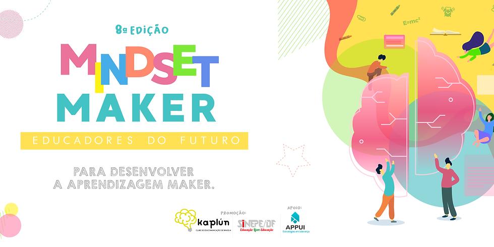 Mindset Maker - Educadores do Futuro (8ª Edição)