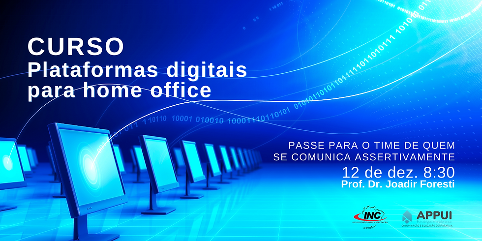 Curso Plataformas digitais para Home Office e Work Space