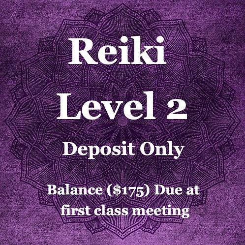 Reiki Level 2 Training Deposit Only