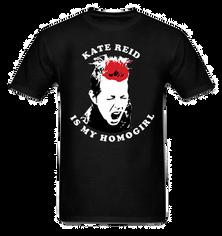 Kate Reid Homogirl T-Shirt