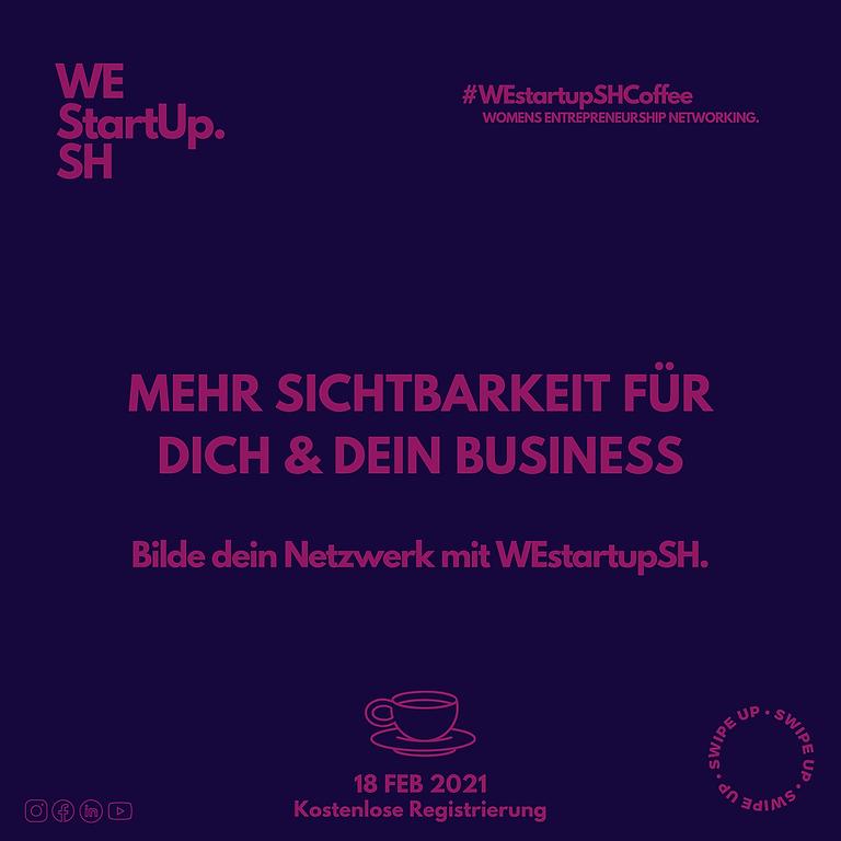 WEstartupCoffee - 'Mehr Sichtbarkeit für dich und dein Business'