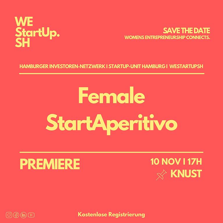 »Female StartAperitivo« | Premiere