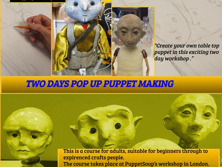 London two day pop up puppet making course for adults August / September 2019