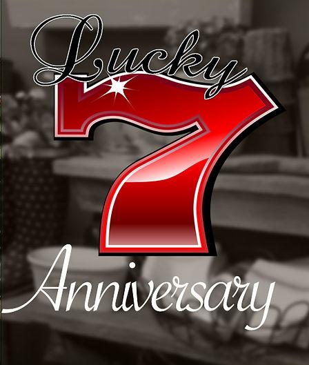 Lucky Seven Anniversary.jpg