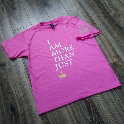 I Am More Than Just Short Sleeve T-Shirt