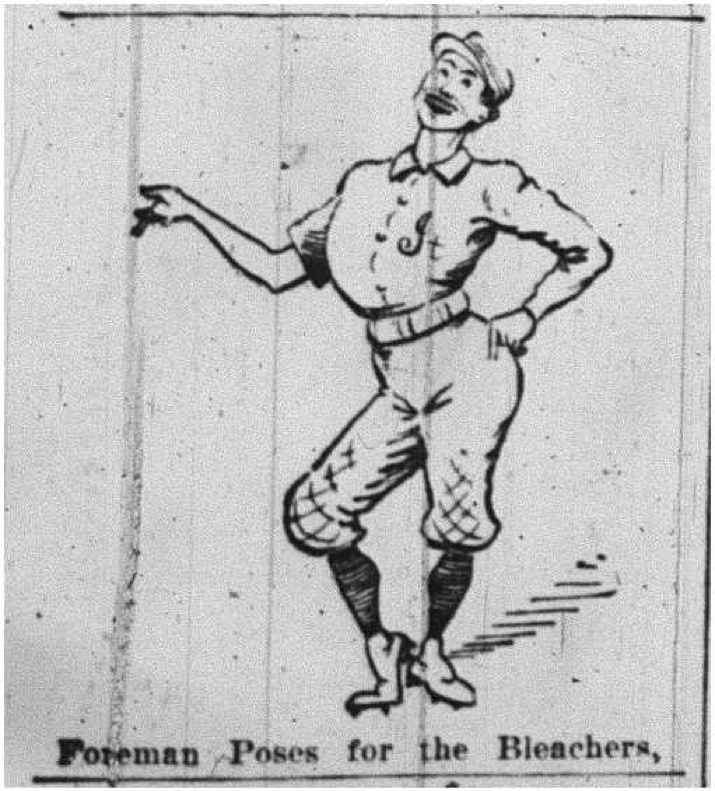 "Indianapolis pitcher Frank ""Monkey"" Foreman. Buffalo Courier, May 9, 1899."