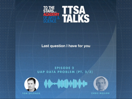 TTSA Talks - The UAP Data Problem