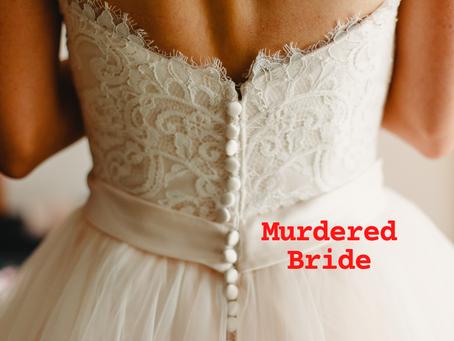 Murdered Bride