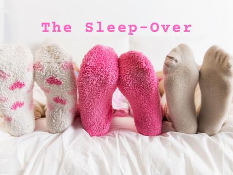 The Sleep-Over