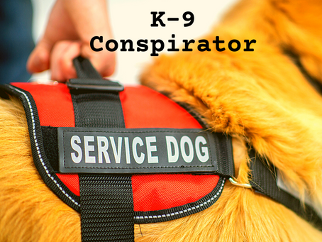 K-9 Conspirator
