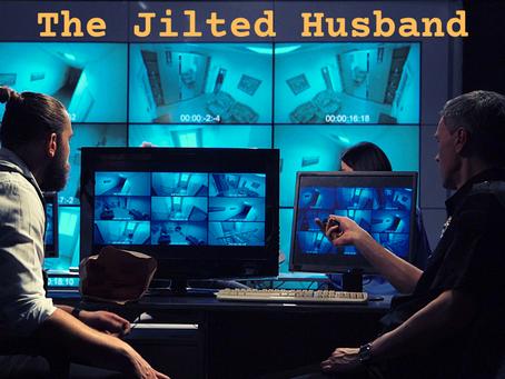The Jilted Husband