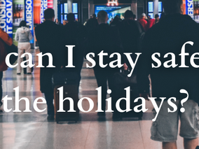 How to Have a Covid Smart Holiday Season.