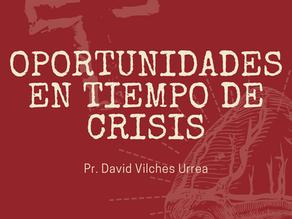OPORTUNIDADES EN TIEMPOS DE CRISIS