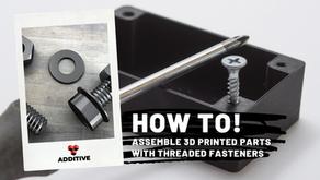 เคล็ดลับ! การประกอบยึดชิ้นงาน 3D Printing