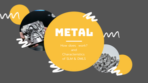 หลักการทำงานและคุณสมบัติของ Metal 3D Printing
