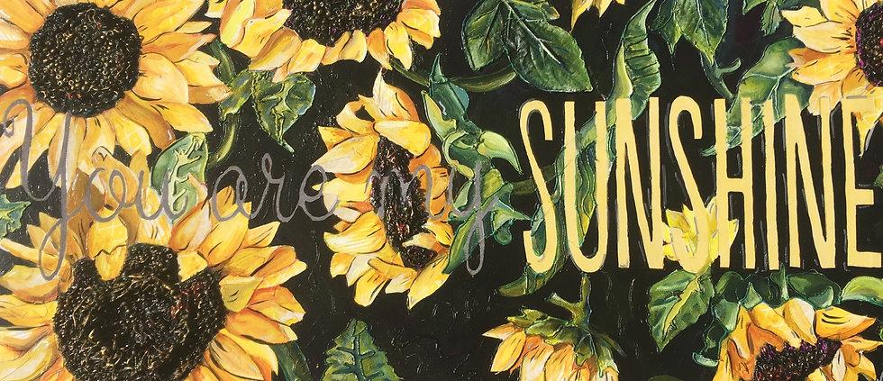 You Are My Sunshine Origional Painting