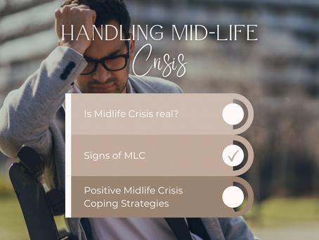 Handling Mid-life crisis - Part 2: Signs of MLC