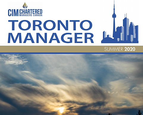 The CIM's Toronto Manager Summer 2020 Issue