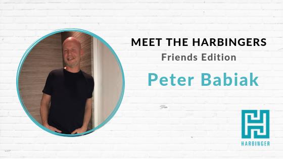 Meet The Harbingers Friends Edition Peter Babiak