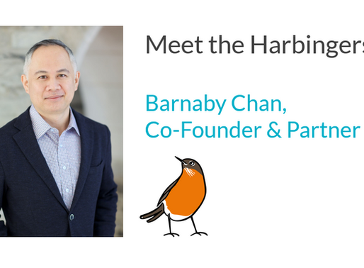 Meet the Harbingers:  Barnaby Chan, Cofounder and Partner