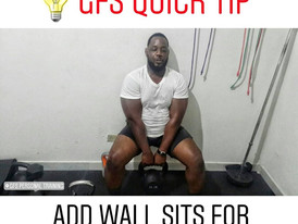GFS Quick Tip #2: Wall Sits