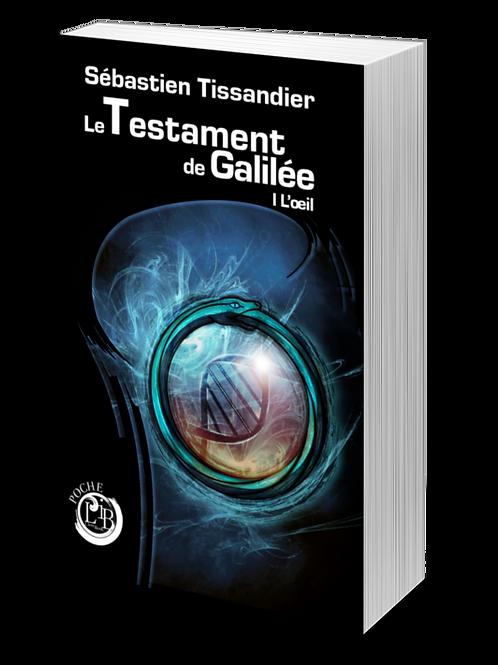 Le testament de Galilée, tome 1 : l'œil