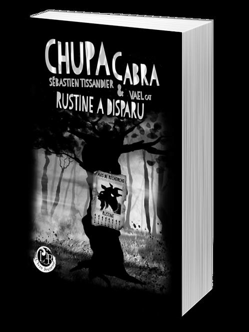 T3 - Chupacabra : Rustine a disparu !