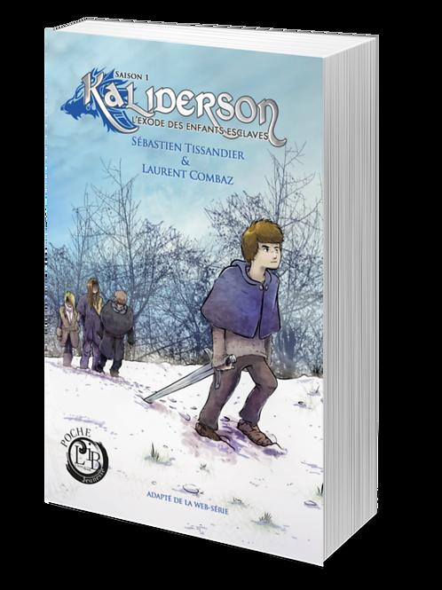 Kaliderson, l'exode des enfants esclaves - Saison 1
