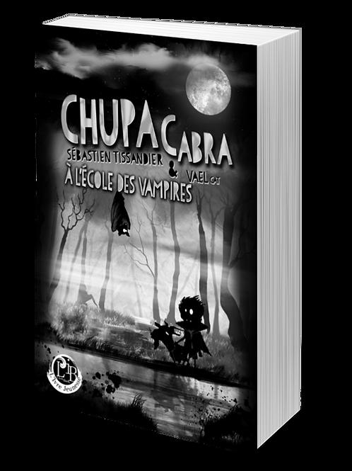 T1 - Chupacabra à l'école des vampires