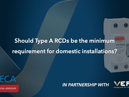 Should Type A RCDs be a minimum requirement? In partnership with the ECA