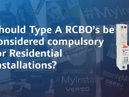 Should Type A RCBO's be considered compulsory for Residential installations?