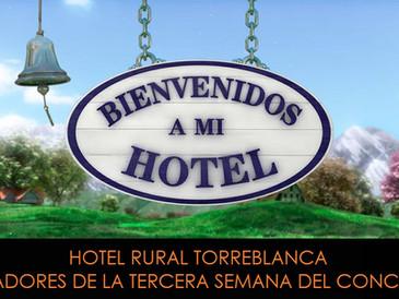 TORREBLANCA GANADORES DE BIENVENIDOS A MI HOTEL