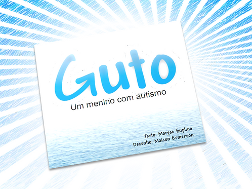 Livro Guto, um menino com autismo