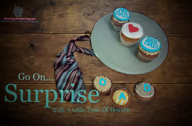 Say it with Cupcakes this Fathers Day!