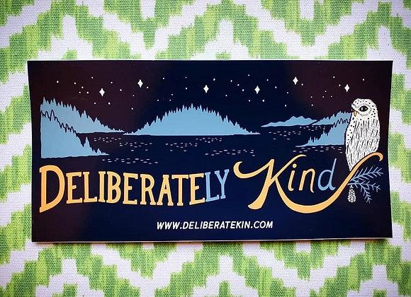 Deliberately Kind Bumper Sticker