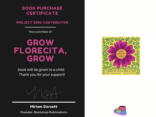Grow, Florecita, Grow-Project 5000