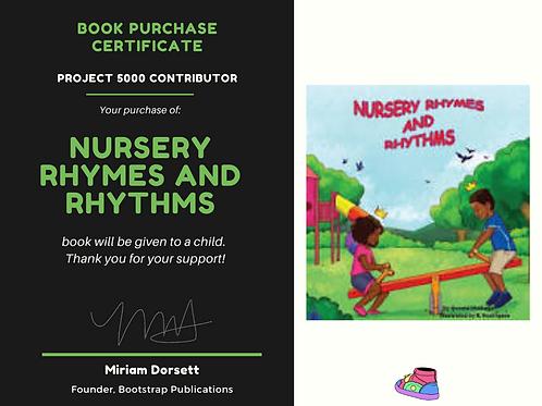 Nursery Rhymes and Rhythms By: Ijeoma Ntukogu- Project 5000