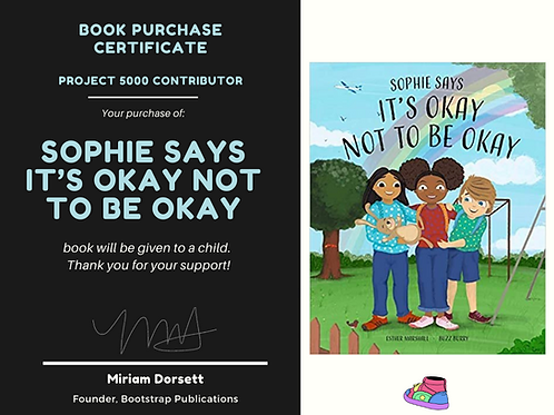 Sophie Says It's Okay Not To Be Okay By: Esther Marshall