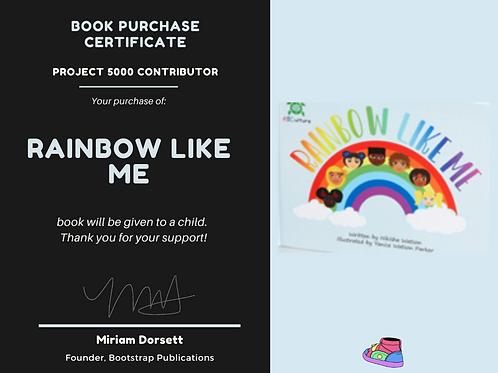 Rainbow Like Me By: Nikisha Watson