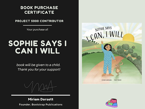 Sophie Says I Can I Wil By: Esther Marshall- Project 5000