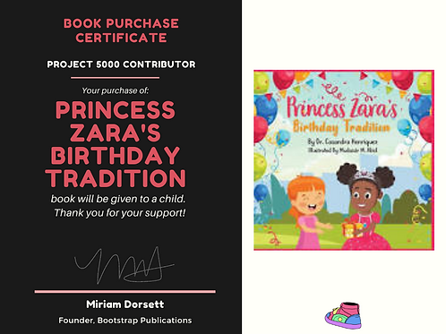 Princess Zara's Birthday Tradition By: Casandra Henriquez- Project 5000