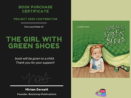 The Girl with Green Shoes By: Valen Hart- Project 5000