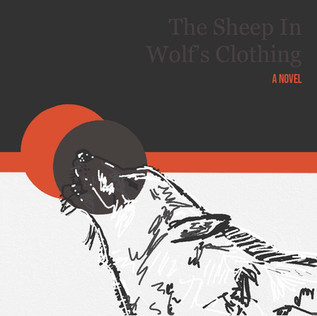 The Sheep In Wolf's Clothing - A Novel