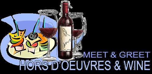 HORS D'OEUVRES & WINE MEET & GREET