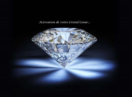 Activation de votre Cristal Cœur...