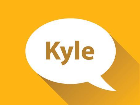 Meet Kyle!