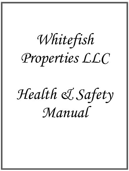 Whitefish Properties Health & Safety Man