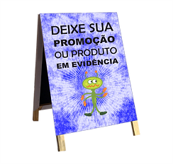Cavalete de Propaganda, Sinalização, Promocional  O cavalete é uma excelente ferramenta de comunicação e propaganda.  Ideal para ser usado em ambiente externo, é visto dos dois lados.